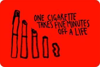 Um cigarro retira cinco minutos de vida.